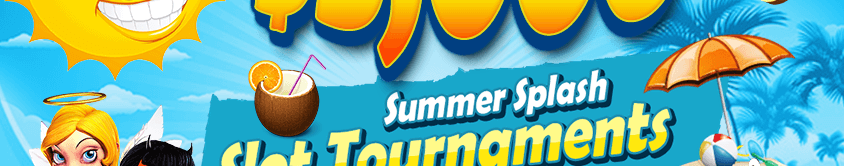 $5,000 Summer Splash Slot Tournaments