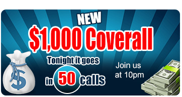 $1,000 CASH Nightly Coverall