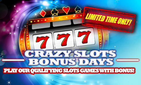 Crazy Slots Bonus Days